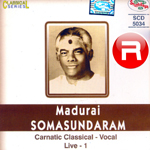 Madurai Somasundaram - Vol 1 songs