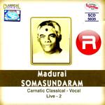 Madurai Somasundaram - Vol 2 songs