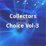 Collectors Choice - Vol 3 songs