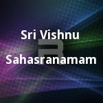 Sri Vishnu Sahasranamam songs