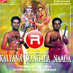 Kalyana Mangala Naada - Vol 1 songs
