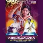 Madhurasangamam songs