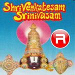 Shri Venkatesam Srinivasam songs