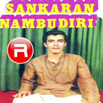 Sankaran Nambudiri - Vol 1 songs