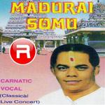 Madurai Somu songs