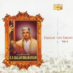 GN. Balasubramaniam - Vol 2 songs