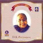 Live Concert Series (DK. Pattammal) - Vol 1 songs
