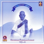 Live Concert Series (Ariyakudi Ramanuja Iyengar) Vol - 3 songs