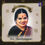 Live Concert Series (ML. Vasanthakumari) - Vol 1 songs
