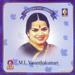 Live Concert Series (ML. Vasanthakumari) - Vol 2 songs