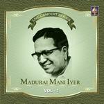 Live Concert Series (Madurai Mani Iyer) - Vol 1