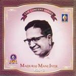 Live Concert Series (Madurai Mani Iyer) - Vol 3 songs