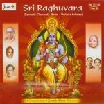 Sri Raghuvara - Vol 2 songs