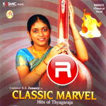 Classic Marvel - 1 Hits Of Thyagaraja songs