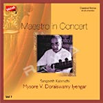 Maestro In Concert Vol 1 - Doraiswamy Iyengar songs