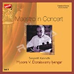 Maestro In Concert Vol 2 - Doraiswamy Iyengar songs