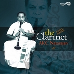 The Clarinet - AKC. Natarajan songs
