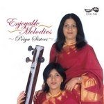 Enjoyable Melodies - Priya Sisters