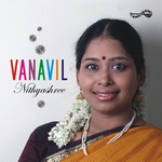 Vanavil - Nithyashree Mahadevan songs