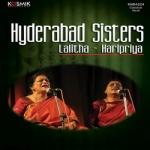 Hyderabad Sisters (Lalitha - Haripriya) songs