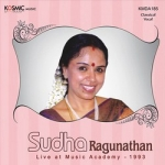 Sudha Ragunathan (Live at Music Academy) - 1993 songs