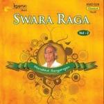 Swara Raga Sudha - Vol 2 songs