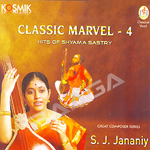 Classic Marvel - 4 (Hits Of Shyama Sastry) songs