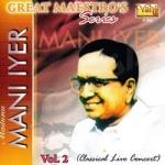 Great Maestros Series (Madurai Mani Iyer - Vol 2)