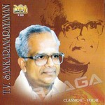 Classical Vocal - TV. Sankaranarayanan songs