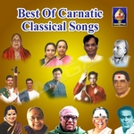 Best Of Carnatic Classical Songs