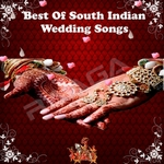 Best Of South Indian Wedding Songs songs