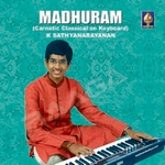 Madhuram - Carnatic Classical On Keyboard songs