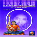 Prodigy Series - M S Subbulakshmi Hits songs