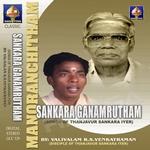 Shankara Gaanaamrutam Songs Of Thanjavur Sankara Iyer