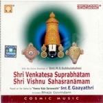 Sri Venkatesa Suprabhatam Sri Vishnusahasranamam