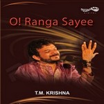 O Ranga Sayee - Vol 2 songs