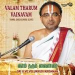 Valam Tharum Vainavam songs