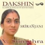 Dakshin - Sri Ranjani songs