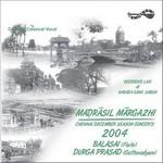 Madrasil Margazhi-2004 - Vol 1 songs