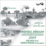Madrasil Margazhi-2004 - Vol 2 songs