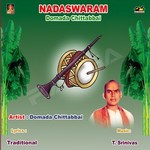 Nadaswaram - Domada Chittabbai songs