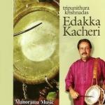 Edakka Kacheri songs