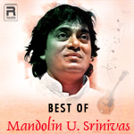 Best Of Mandolin U. Srinivas