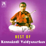 Best Of Kunnakudi Vaidyanathan