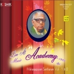 Majarajapuram Santhanam - Vol 2 Live Music Academy 1989 songs