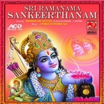 Sri Ramanama Sankeerthanam - Mambalam Sisters songs