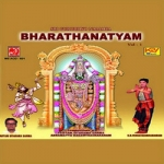 Bharathanatyam - Vol 1 songs