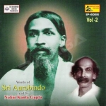 Words Of Sri Aurobindo - Vol 2