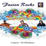Fusion Rocks - R N Ramkumar songs