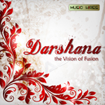 Darshana- The Vision Of Fusion songs